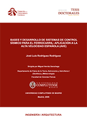 Basis and development of seismic control systems for railways: application to spanish high speed rail (AVE)
