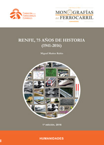 Renfe, 75 years of history (1941-2016)