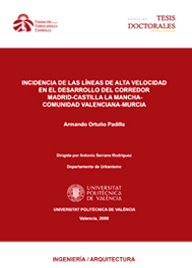 Impact of high speed lines on the development of the Madrid-Castilla La Mancha-Valencian Community-Murcia Corridor