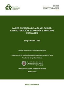 The Spanish high-speed network: structuring, expansion and related impacts